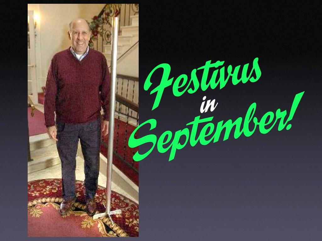 Festivus In September
